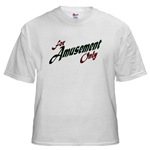 For Amusement Only White T-Shirt