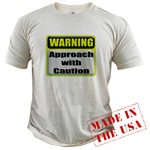 Approach With Caution Organic Cotton Tee