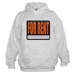 For Rent Sign Hooded Sweatshirt