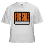 For Sale Sign White T-Shirt