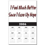 I Feel Much Better Since I gave Up Hope
