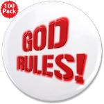 "God Rules! 3.5"" Button (100 pack)"