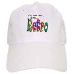 I'm Not Old, I'm Retro Baseball Cap