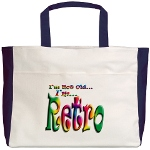 I'm Not Old, I'm Retro Beach Tote