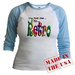 I'm Not Old, I'm Retro Jr. Raglan