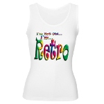 I'm Not Old, I'm Retro Women's Tank Top