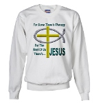Jesus Therapy Sweatshirt