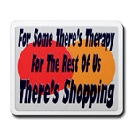 Shopping Therapy Mousepad