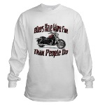 Bikers Have More Fun Long Sleeve T-Shirt