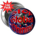 Stop Global Whining 100 Pack Button