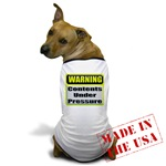 Contents Under Pressure Dog T-Shirt