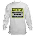 Contents Under Pressure Long Sleeve T-Shirt