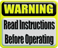 WARNING: Read Instructions Before Operating